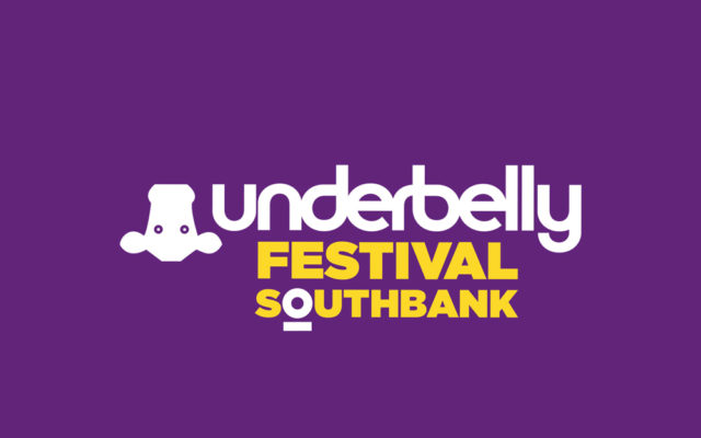 Underbelly Festival - Southbank